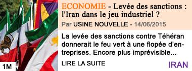 Economie levee des sanctions l iran dans le jeu industriel