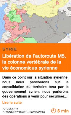 Economie liberation de l autoroute m5 la colonne vertebrale de la vie economique syrienne