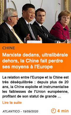 Economie marxiste dedans ultralibe rale dehors la chine fait perdre ses moyens a l europe
