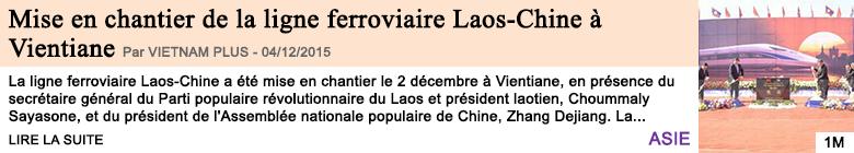 Economie mise en chantier de la ligne ferroviaire laos chine a vientiane