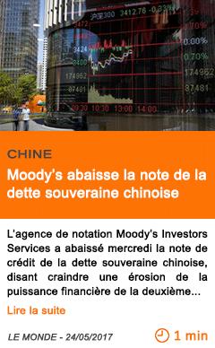 Economie moody s abaisse la note de la dette souveraine chinoise