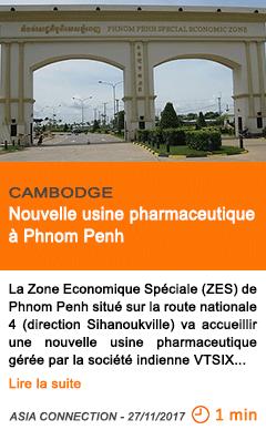 Economie nouvelle usine pharmaceutique a phnom penh