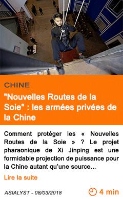 Economie nouvelles routes de la soie les armees privees de la chine