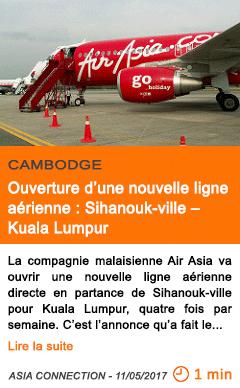 Economie ouverture d une nouvelle ligne aerienne sihanouk ville kuala lumpur