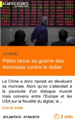 Economie pekin lance sa guerre des monnaies contre le dollar page001