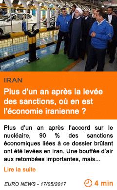 Economie plus d un an apres la levee des sanctions ou en est l economie iranienne