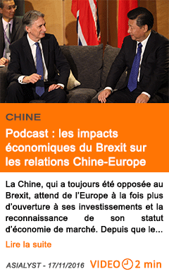 Economie podcast les impacts economiques du brexit sur les relations chine europe