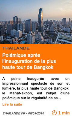 Economie polemique apres l inauguration de la plus haute tour de bangkok