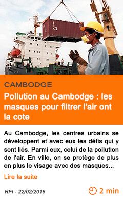 Economie pollution au cambodge les masques pour filtrer l air ont la cote
