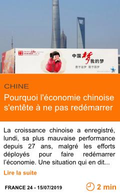 Economie pourquoi l economie chinoise s entete a ne pas redemarrer page001