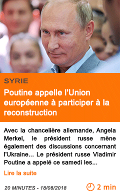 Economie poutine appelle l union europeenne a participer a la reconstruction