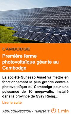 Economie premiere ferme photovoltaique geante au cambodge