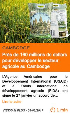 Economie pres de 160 millions de dollars pour developper le secteur agricole au cambodge