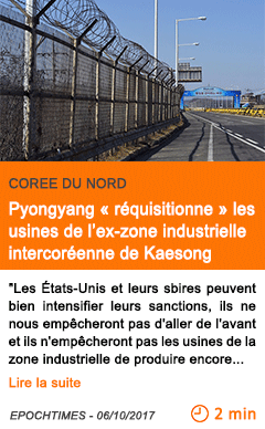Economie pyongyang requisitionne les usines de l ex zone industrielle intercoreenne de kaesong