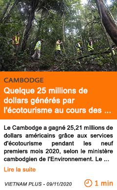 Economie quelque 25 millions de dollars ge ne re s par l e cotourisme au cours des neuf premiers mois