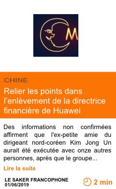 Economie relier les points dans l enlevement de la directrice financiere de huawei page001