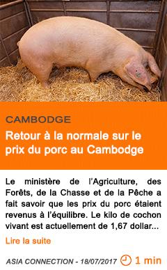 Economie retour a la normale sur le prix du porc au cambodge