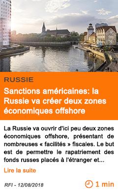 Economie sanctions americaines la russie va creer deux zones economiques offshore