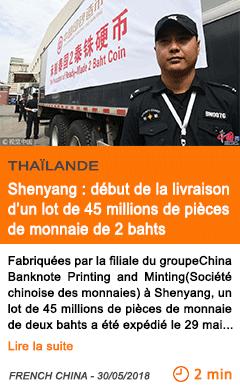 Economie shenyang debut de la livraison d un lot de 45 millions de pieces de monnaie de 2 bahts