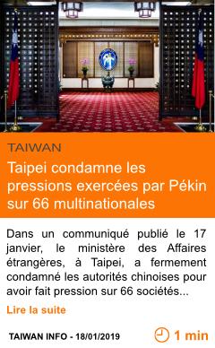 Economie taipei condamne les pressions exercees par pekin sur 66 multinationales page001