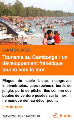 Economie tourisme au cambodge un developpement frenetique tourne vers la mer