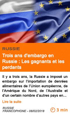 Economie trois ans d embargo en russie les gagnants et les perdants 1