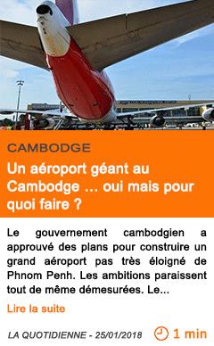 Economie un aeroport geant au cambodge oui mais pour quoi faire