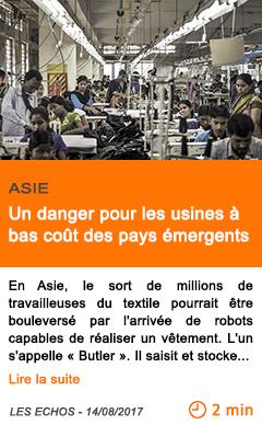 Economie un danger pour les usines a bas cout des pays emergents