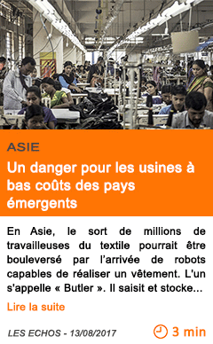 Economie un danger pour les usines a bas couts des pays emergents