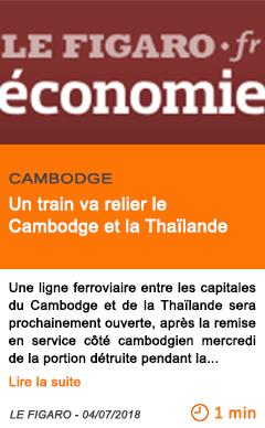 Economie un train va relier le cambodge et la thailande