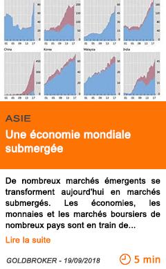 Economie une economie mondiale submergee