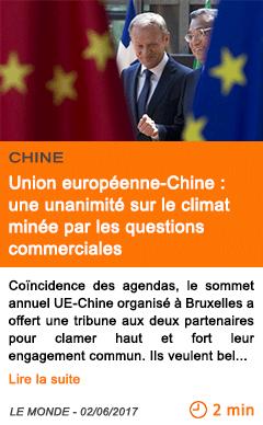 Economie union europeenne chine une unanimite sur le climat minee par les questions commerciales