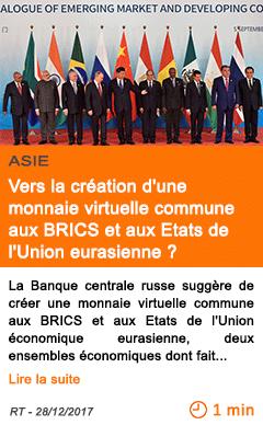 Economie vers la creation d une monnaie virtuelle commune aux brics et aux etats de l union eurasienne