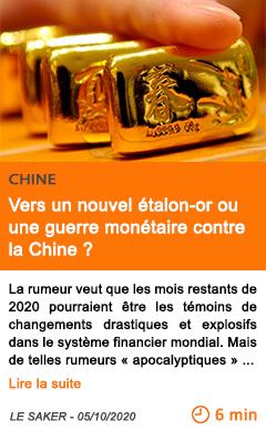 Economie vers un nouvel e talon or ou une guerre mone taire contre la chine