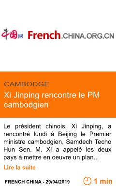 Economie xi jinping rencontre le pm cambodgien page001