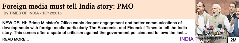 Economy foreign media must tell india story pmo