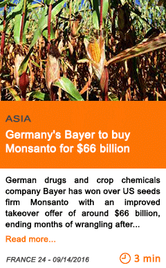 Economy germany s bayer to buy monsanto for 66 billion