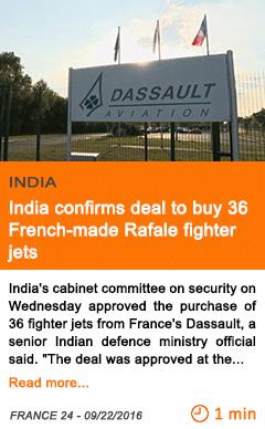 Economy india confirms deal to buy 36 french made rafale fighter jets