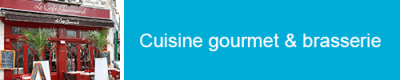 Restaurant cuisine gourmet brasserie