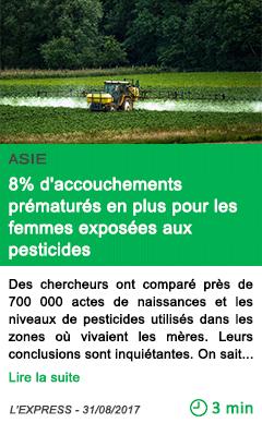 Science 8 d accouchements prematures en plus pour les femmes exposees aux pesticides