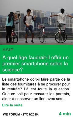 Science a quel age faudrait il offrir un premier smartphone selon la science page001