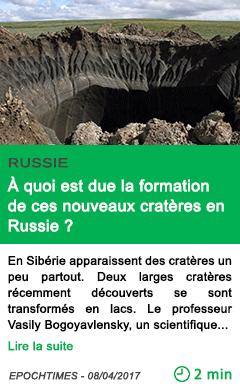 Science a quoi est due la formation de ces nouveaux crateres en russie