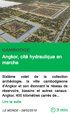 Science angkor cite hydraulique en marche