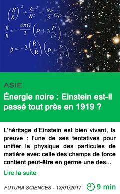 Science asie energie noire einstein est il passe tout pres en 1919