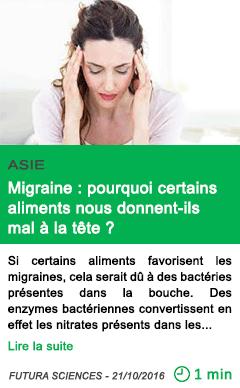 Science asie migraine pourquoi certains aliments nous donnent ils mal a la tete