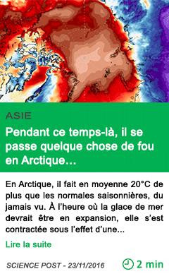 Science asie pendant ce temps la il se passe quelque chose de fou en arctique