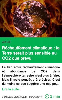 Science asie rechauffement climatique la terre serait plus sensible au co2 que prevu