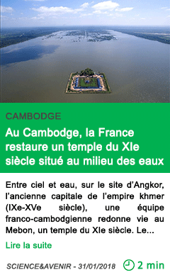 Science au cambodge la france restaure un temple du xie siecle situe au milieu des eaux