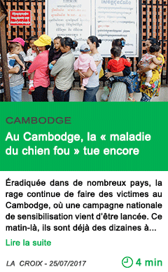 Science au cambodge la maladie du chien fou tue encore