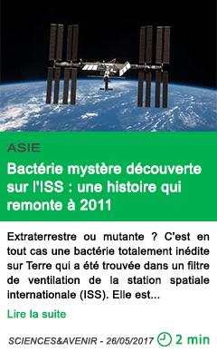 Science bacterie mystere decouverte sur l iss une histoire qui remonte a 2011